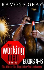 Working Men Series Books Four to Six: The Welder, The Electrician, The Landscaper