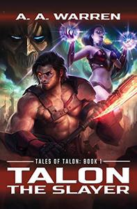 Talon the Slayer