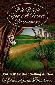 We Wish You A Ferret Christmas