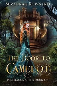 The Door to Camelot