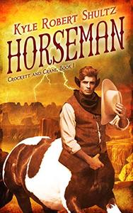 Horseman: A Tale of the Neverican Frontier