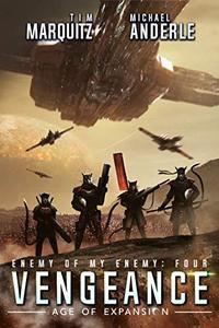 Vengeance: An Alien Galactic Military Science Fiction Adventure