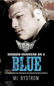 Blue: Motorcycle Club Romance