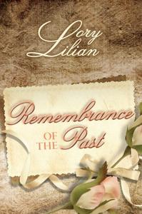 Remembrance of the Past: A Pride and Prejudice Variation