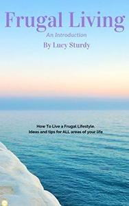 Frugal Living: An Introduction