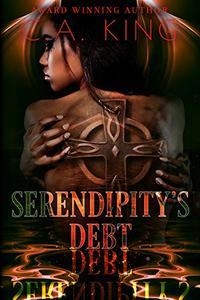 Serendipity's Debt