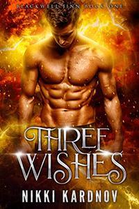 Three Wishes: a Djinn Paranormal Romance