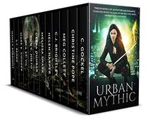 Urban Mythic Box Set: Twelve Novels of Adventure and Romance, featuring Norse and Greek Gods, Demons and Djinn, Angels, Fairies, Vampires, and Werewolves in the Modern World