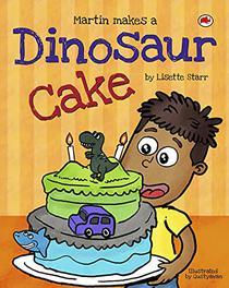 Martin Makes a Dinosaur Cake