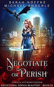 Negotiate or Perish