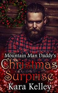 Mountain Man Daddy's Christmas Surprise