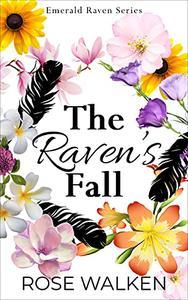 The Raven's Fall: Emerald Raven Series