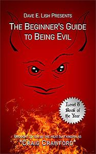 The Beginner's Guide to Being Evil