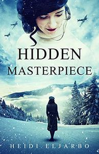 Hidden Masterpiece: A Soli Hansen Mystery Book 3