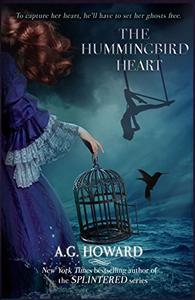 The Hummingbird Heart