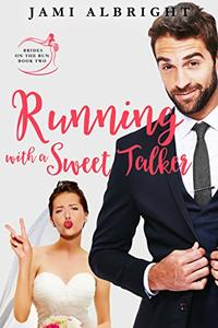 Running with a Sweet Talker