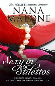 Sexy in Stilettos (A Sexy Contemporary Romance): Contemporary Romance