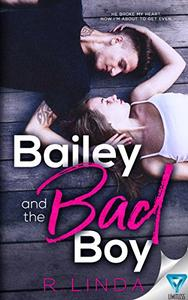 Bailey And The Bad Boy