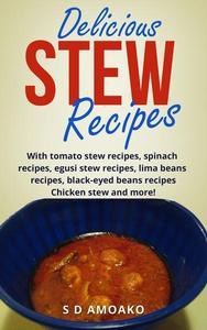 Delicious Stew Recipes