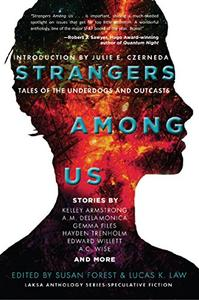 Strangers Among Us: Tales of the Underdogs and Outcasts