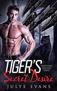 Tiger's Secret Desire