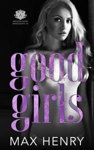 Good Girls (A High School Bully Romance)
