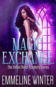 Magic Exchange: A Supernatural Academy Romance