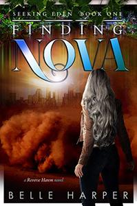 Finding Nova: A Post Apocalyptic/ Dystopian Romance