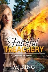 Faithful Treachery