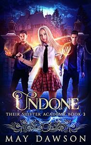 Their Shifter Academy 3: Undone