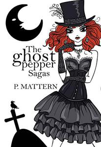 The Ghost Pepper Sagas