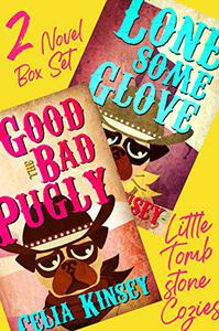 The Little Tombstone Cozies: 2 Mystery Novels (The Good, the Bad, and the Pugy/Lonesome Glove)