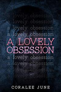 A Lovely Obsession