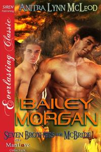 Bailey Morgan [Seven Brothers for McBride 1]