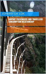 Airport Passengers And Travellers Consumption Relationship