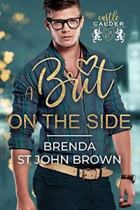 A Brit on the Side: A swoony second-chance romance