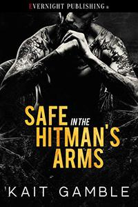 Safe in the Hitman's Arms