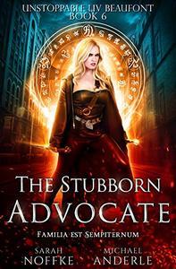 The Stubborn Advocate