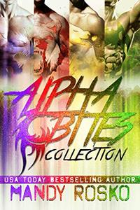 The Alpha Bites Series Collection: Books 1 - 4