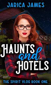 Haunts and Hotels