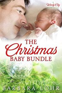 The Christmas Baby Bundle: A Heartwarming Holiday Novella