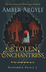 Stolen Enchantress: Beauty and the Beast meets The Pied Piper