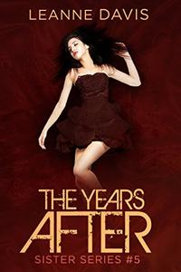 The Years After
