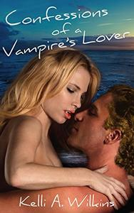 Confessions of a Vampire's Lover: