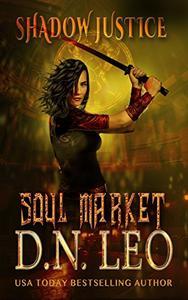 Soul Market - Shadow Justice - Book 2