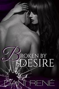 Broken by Desire