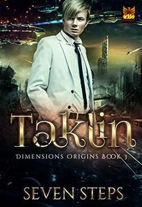 Taklin: Dimensions Origins Book 3