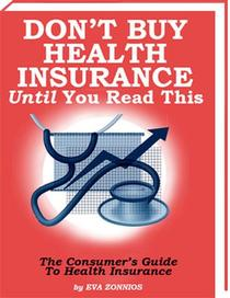 Don't Buy Health Insurance Until You Read THIS!