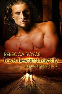 Love Beyond Loyalty