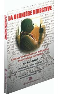 La Dernière Directive: Etablit que Srila Prabhupada est le maître spirituel donnant l'initiation dans ISKCON